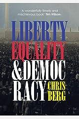 LIBERTY, EQUALITY & DEMOCRACY Paperback