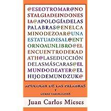 Apología de las palabras y otras variaciones (Spanish Edition) Apr 28, 2012