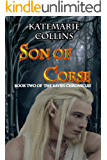 Son of Corse (The Raven Chronicles Book 2)