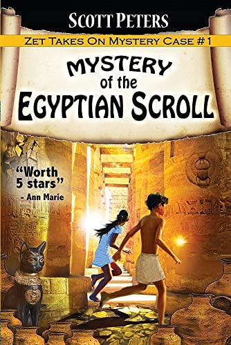 Mystery of the Egyptian Scroll: Adventure Books for Kids Age 9-12 (Zet Mystery Case)