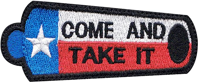 COME AND TAKE IT TEXAS REVOLUTION CANNON FLAG TX IRON ON PATCH