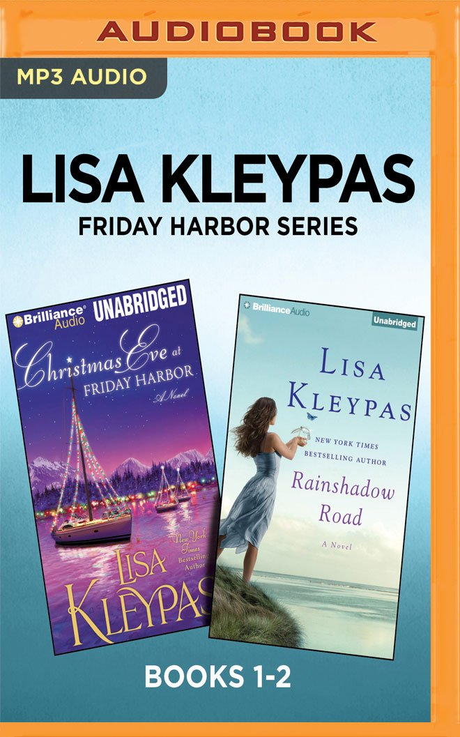 Christmas Eve At Friday Harbor.Lisa Kleypas Friday Harbor Series Books 1 2 Christmas Eve