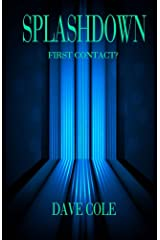 Splashdown: First Contact? Kindle Edition