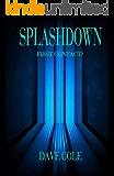 Splashdown: First Contact?