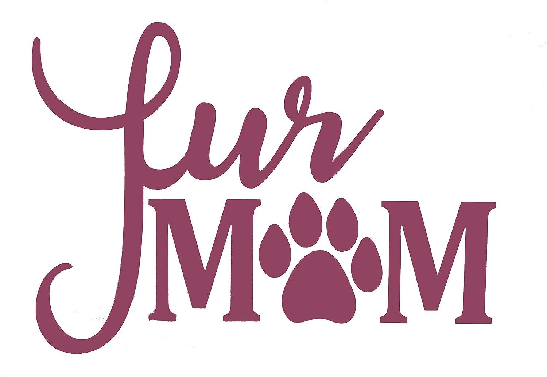 45 color choices! Fur Mama Animal mom Dog mom Cat mom Vinyl Decal Bumper Sticker