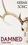 Damned: A Dark Fantasy Story