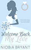 Welcome Back, My Love: A Strong Family Novella