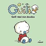 Guili veut son doudou