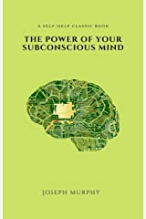 The Power of Your Subconscious Mind (2020 Edition) Kindle Edition