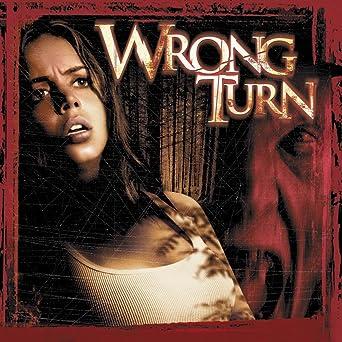 Wrong Turn Blu Ray
