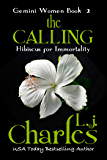 The Calling (Book 2 - Romantic Suspense): The Gemini Women Trilogy