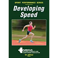 Developing Speed: National Strength and Conditioning Association