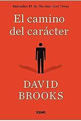 El camino del carácter (Spanish Edition) Paperback
