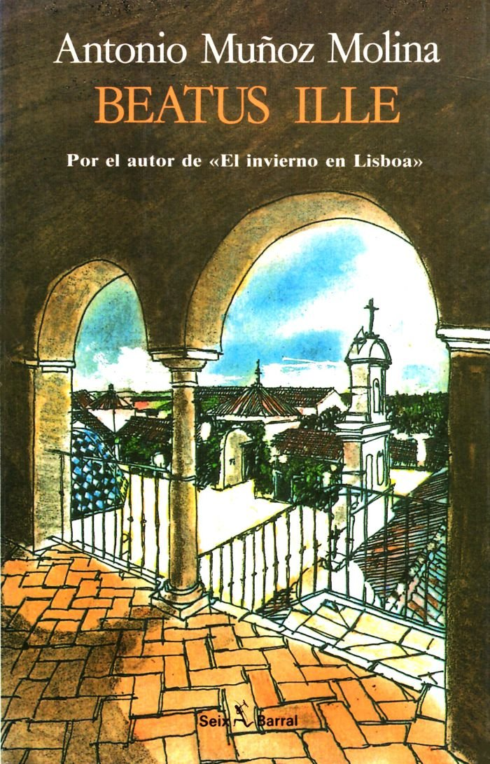 Beatus ille (Roman): Amazon.es: Muñoz Molina, Antonio: Libros