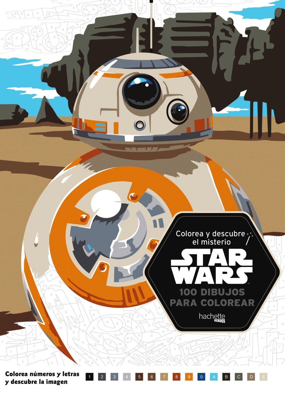 Colorea Y Descubre El Misterio Star Wars Hachette Heroes Star Wars