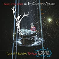 All My Friends, We're Glorious: Death Of A Bachelor Tour Live (2LP)