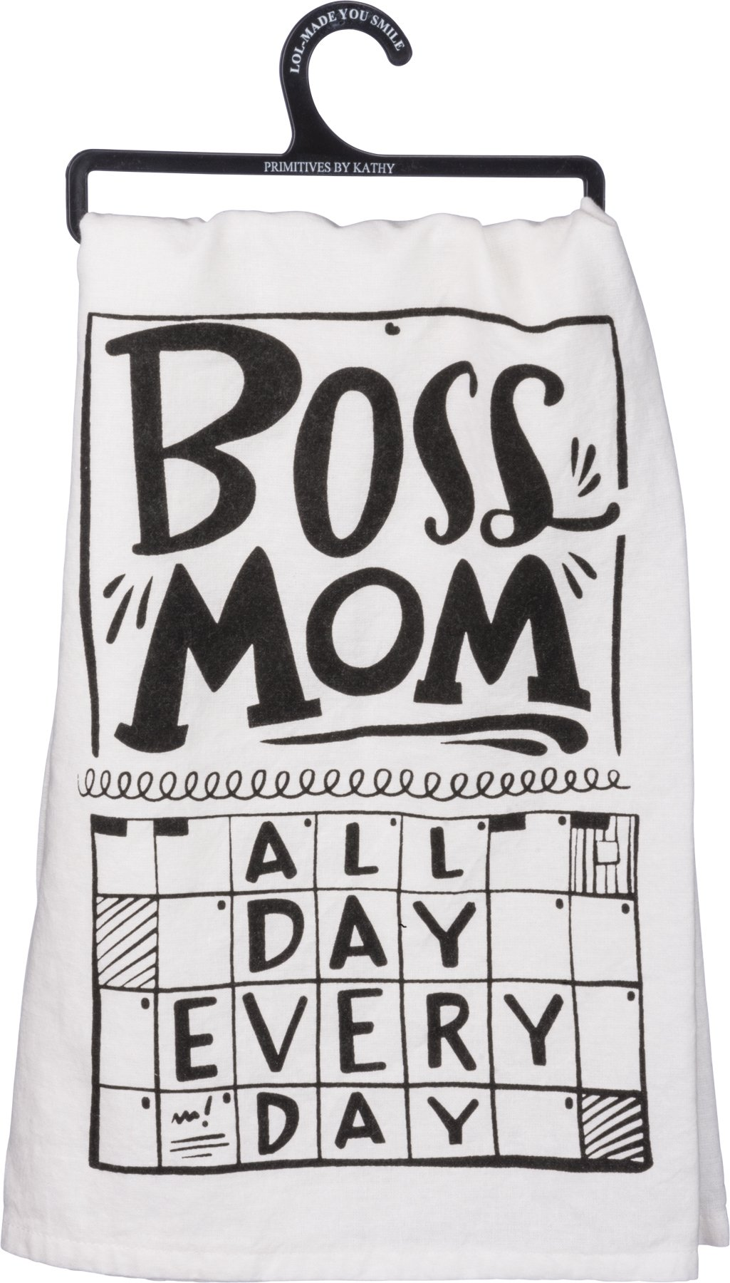 Primitives by Kathy Boss Mom All Day Every Day Cotton Towel