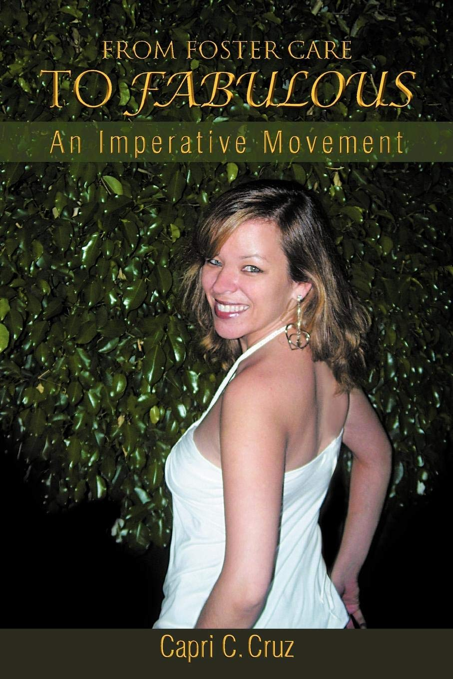Download From Foster Care To Fabulous: An Imperative Movement PDF
