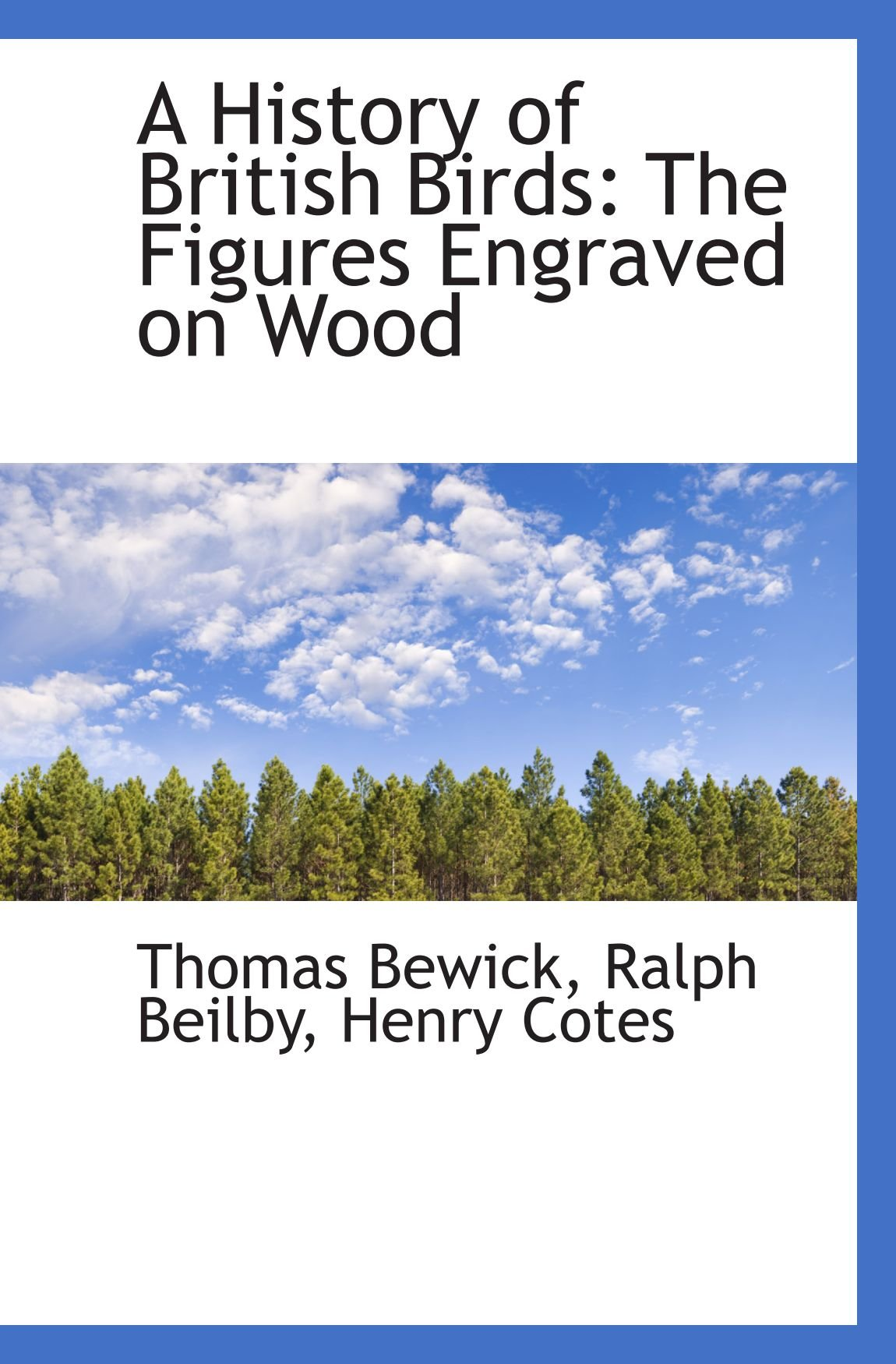 A History of British Birds: The Figures Engraved on Wood pdf