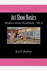 Art Show Basics (Modern Artist's Handbook Book 6) Kindle Edition