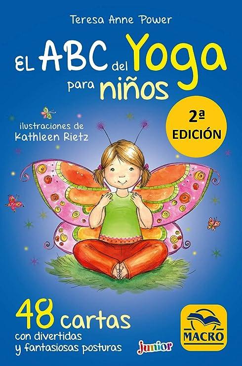 Abc Del Yoga Para Ninos 48 Cartas Con Divertidas Y Fantasiosas Posturas Teresa Anne Power Kathleen Rietz Amazon Es Juguetes Y Juegos