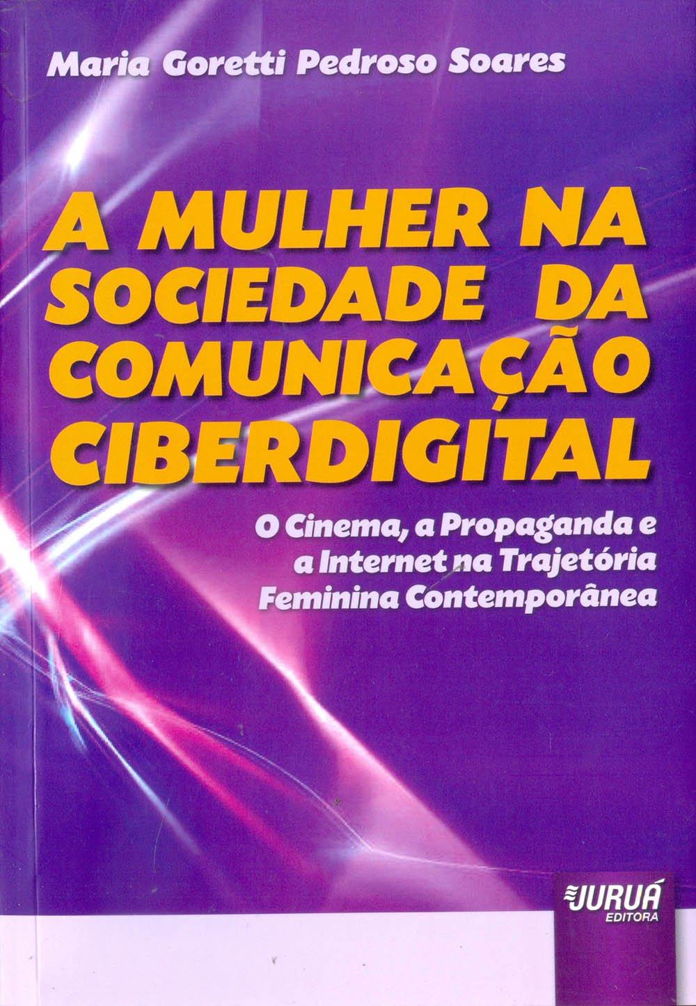 A Mulher na Sociedade da Comunicação Ciberdigital ebook