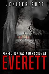 Everett: A Dark Psychological Suspense Novel (Brooke Walton Series Book 1) Kindle Edition