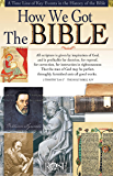 How We Got The Bible: A Time Line of Key Events in the History of the Bible