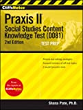 CliffsNotes Praxis II: Social Studies Content Knowledge (0081), 2nd Edition (CliffsNotes (Paperback))