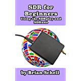 Sdr for Beginners Using the Sdrplay and Sdruno: 4