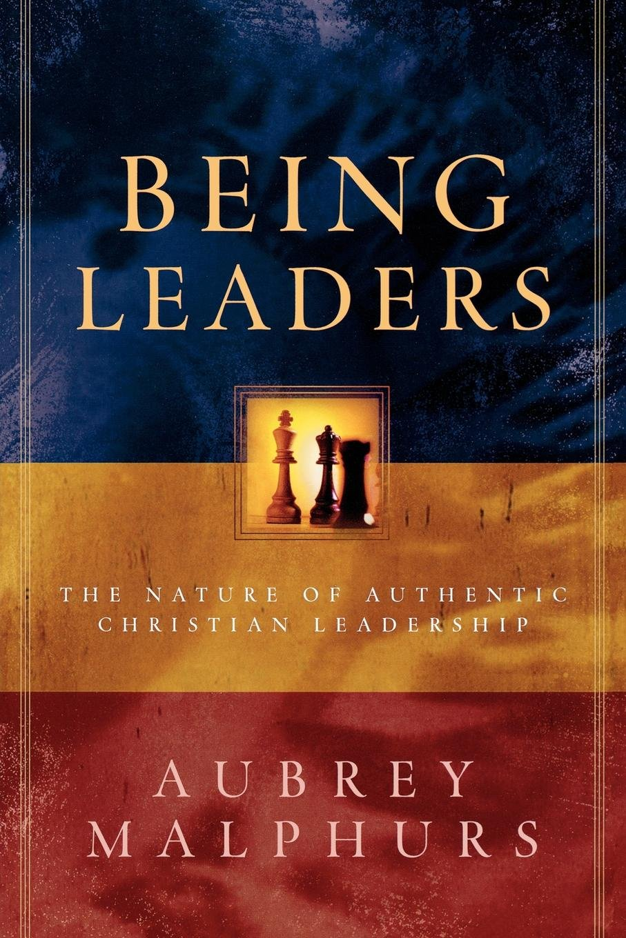 Read Online Being Leaders: The Nature of Authentic Christian Leadership pdf epub