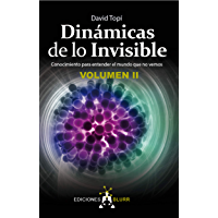 Dinámicas de lo Invisible - Volumen 2