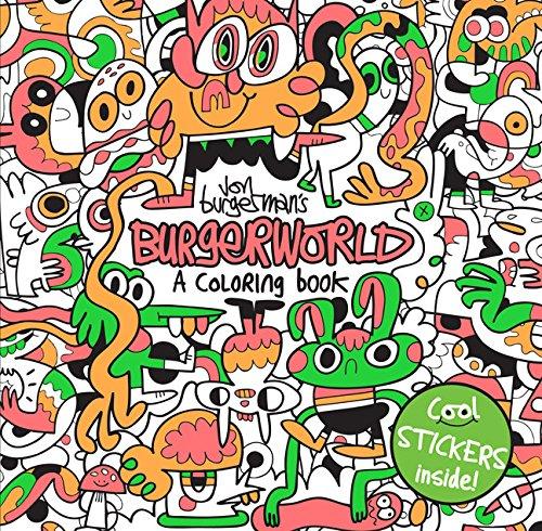 Download Jon Burgerman's Burgerworld: A Coloring Book pdf