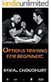 Options Trading For Beginners: Stock Trading + How Stocks Are Manipulated (How To Grow Small Account Book 2) (English Edition)