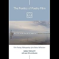 The Poetics of Poetry Film: Film Poetry, Videopoetry, Lyric Voice, Reflection