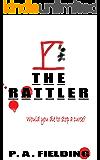 The Rattler (Rattler Trilogy Book 1)