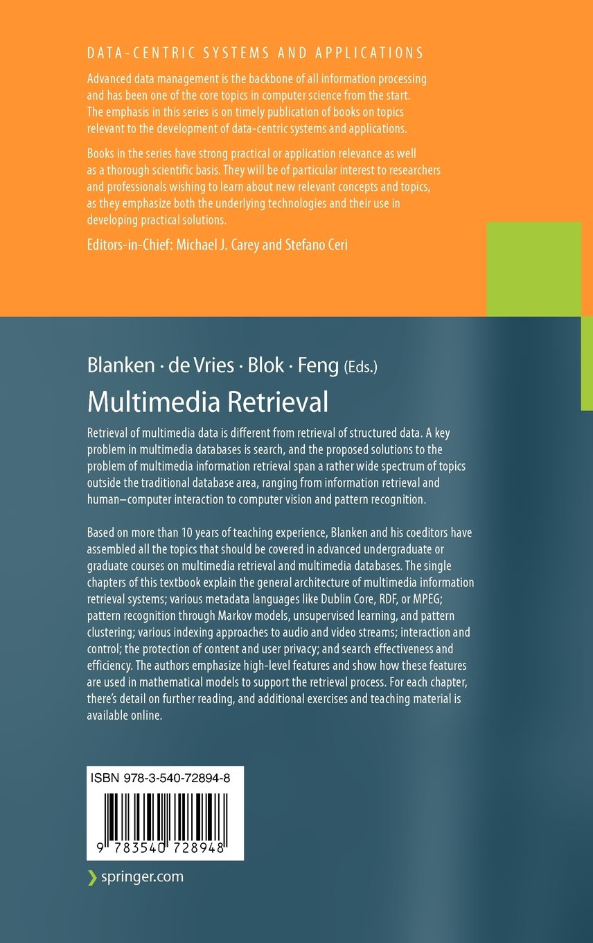 Multimedia Retrieval (Data-Centric Systems and Applications)