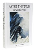 After the Wind: 1996 Everest Tragedy - One Survivor's Story (English Edition)