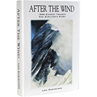 After the Wind: 1996 Everest Tragedy - One Survivor's Story