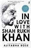 In Love With Shah Rukh Khan
