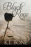 Black Rose (The Black Rose Book 1)
