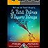 Le Petit Prince - O Pequeno Príncipe: Bilingue avec le texte parallèle - Texto bilíngue em paralelo: Français - Portugais Brésilien / Francês - Português ... (Dual Language Easy Reader Livro 68)