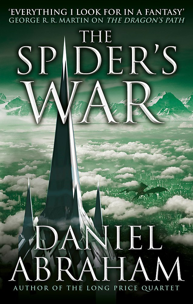 Read Online The Spider's War: Book Five of the Dagger and the Coin PDF
