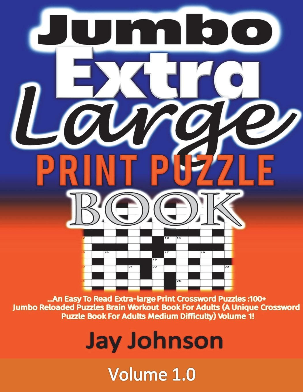- Jumbo Extra Large Print Crosswords Puzzle Book: An Easy To Read