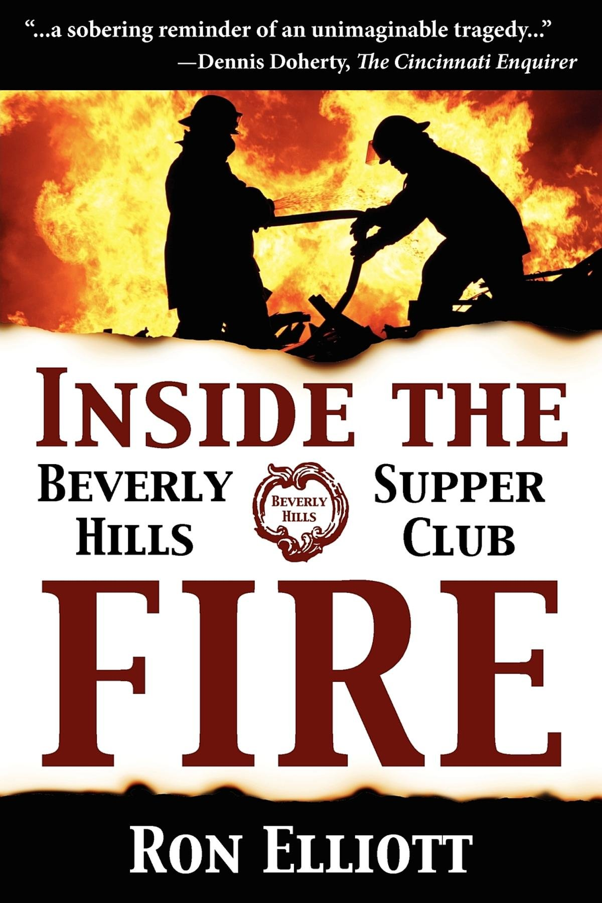 Inside the Beverly Hills Supper Club Fire: Ron Elliott ...