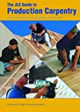 The JLC Guide to Production Carpentry