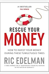Rescue Your Money: How to Invest Your Money During these Tumultuous Times Paperback
