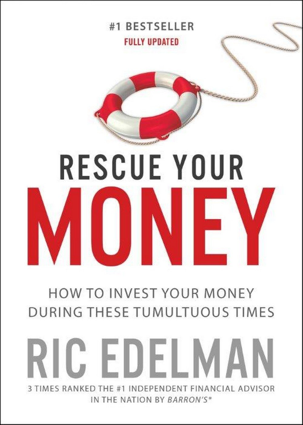 Rescue your money how to invest your money during these tumultuous times ric edelman 9781501152764 amazon com books