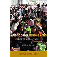 Maid to Order in Hong Kong: Stories of Migrant Workers, Second Edition: Version 2