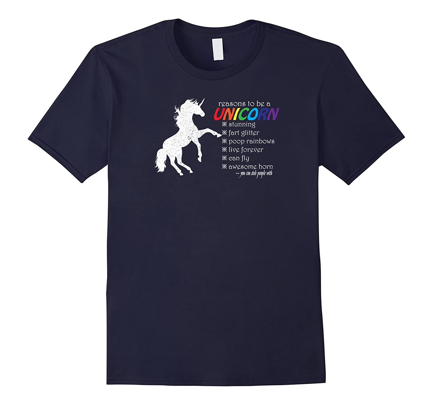 Reasons To Be A Unicorn T-Shirts With Funny Sayings-CL